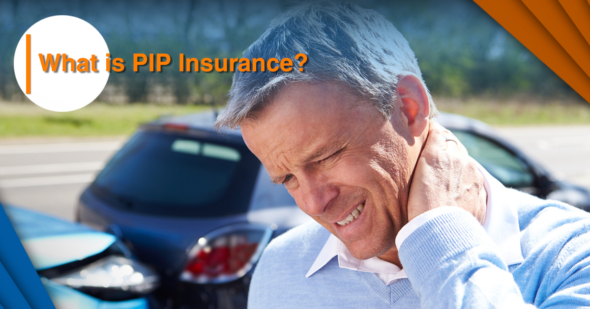 Personal Injury Protection, PIP, PIP Insurance