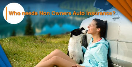 Auto Insurance, Non-Owner Auto Insurance, Non-Owner Auto Liability